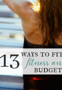 13 Ways to Fit in Fitness on a Budget {Fitting in Fitness Challenge, Week 2}