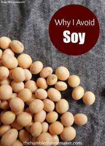 Why I Avoid Soy
