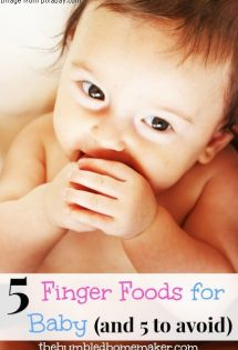 5 Finger Foods for Baby - TheHumbledHomemaker.com