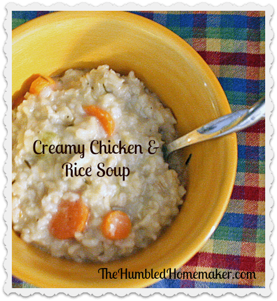 Sizzlin' Soups Series: Creamy Chicken and Rice Soup - The Humbled ...