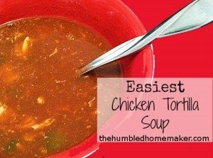 Easiest Chicken Tortilla Soup - TheHumbledHomemaker.com