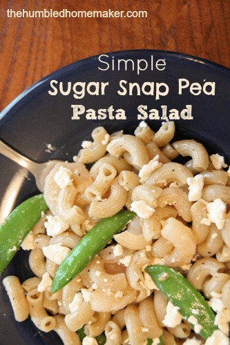 Simple Sugar Snap Pea Pasta Salad The Humbled Homemaker