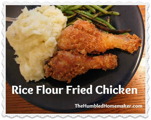 Rice Flour Fried Chicken Gf Df The Humbled Homemaker