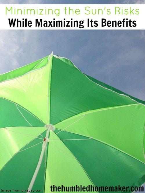 Minimizing the Sun's Risks While Maximizing Its Benefits - TheHumbledHomemaker.com