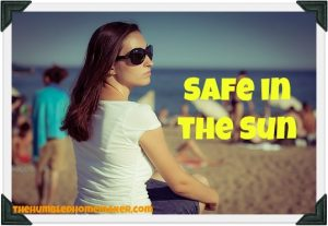 Sunscreen vs. Sun Exposure Risks and Benefits {Safe in the Sun}