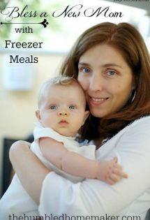 Bless a New Mom with Freezer Meals! - TheHumbledHomemaker.com