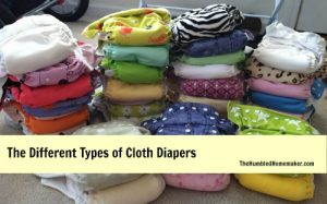 The Different Types of Cloth Diapers at The Humbled Homemaker
