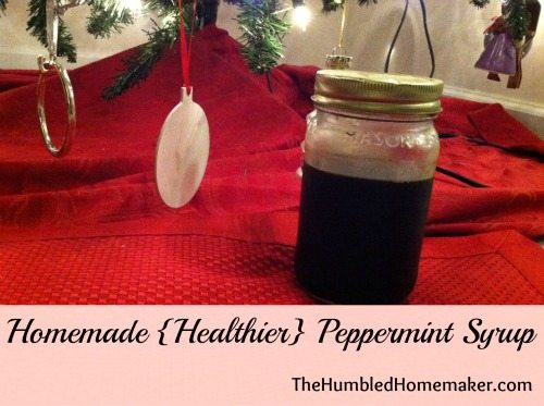 peppermint syrup with no refined sugar at thehumbledhomemaker.com