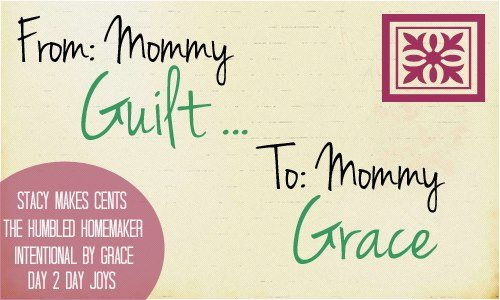 From Mommy Guilt to Mommy Grace