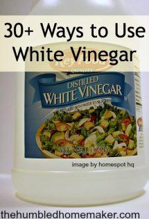 30+ Ways to Use White Vinegar