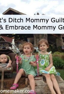 Let's Ditch Mommy Guilt and Embrace Mommy Grace