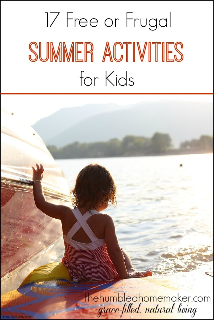 I'm always on the lookout for free or frugal summer activities for kids. Here are 17 great ideas I want to try this summer!