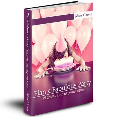 Plan a Fabulous Party