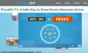 ProudOn TV: A Safe Way to Share Family Memories Online