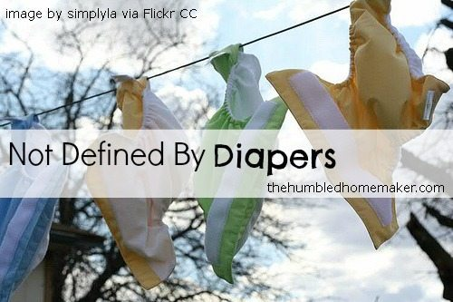 Not Defined By Diapers