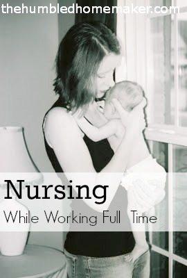 Nursing While Working Full Time