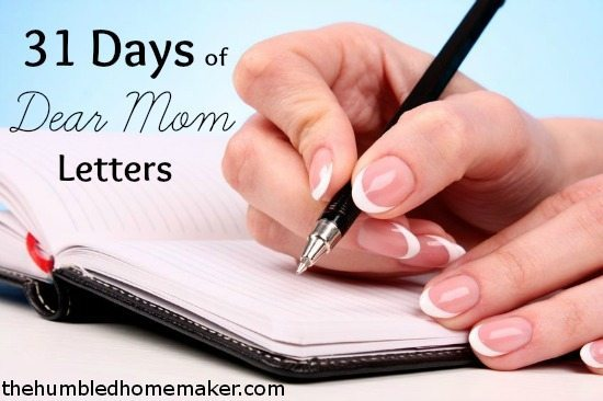 31 Days of Dear Mom Letters