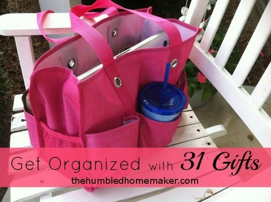 Get Organized with 31 Gifts - TheHumbledHomemaker.com