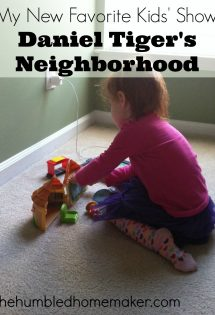 My New Favorite Kids' Show: Daniel Tiger's Neighborhood