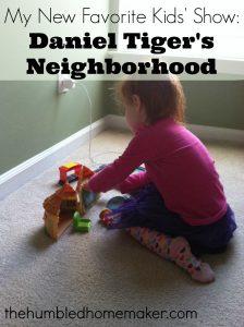 My New Favorite Kids' Show: Daniel Tiger's Neighborhood