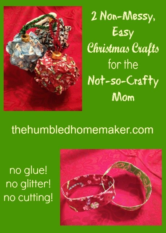 2 Non-Messy, Easy Christmas Crafts for the Not-so-Crafty Mom | thehumbledhomemaker.com