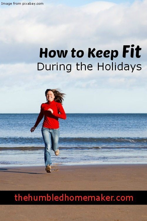 Good tips for keeping fit during the holidays!