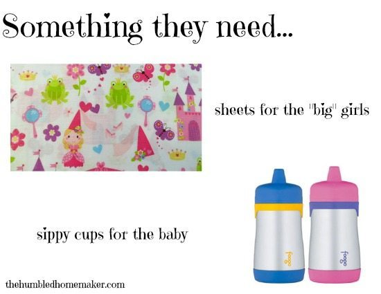 Something they need: This year it's sheets for the big girls and sippy cups for the baby!