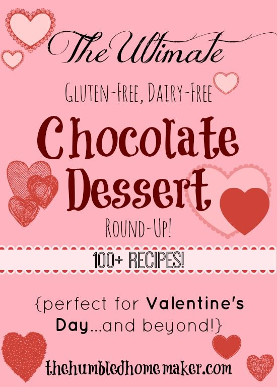 The Ultimate Gluten Free, Dairy Free Chocolate Dessert Round-Up! - TheHumbledHomemaker.com