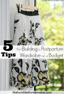 5 Tips for Building a Postpartum Wardrobe on a Budget