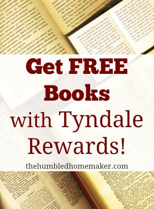 Get FREE Books from Tyndale Rewards | The Humbled Homemaker