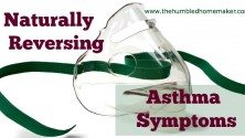 Naturally Reversing Asthma Symptoms - TheHumbledHomemaker.com