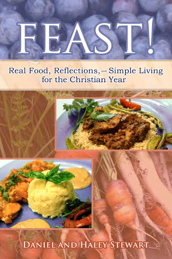 Real food, reflections, and simple living for the Christian year.