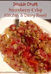 Double Crust Strawberry Crisp {Gluten and Dairy Free!}