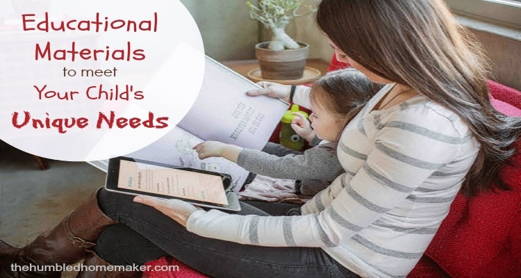 Educational Materials to Meet Your Child's Unique Needs  The Humbled Homemaker