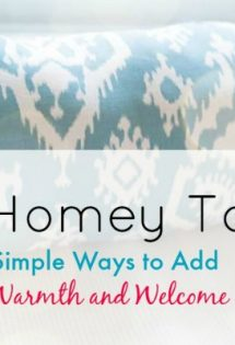 9 Homey Touches to Add Warmth and Welcome to Your Home