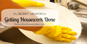 Getting Housework Done  The Humbled Homemaker