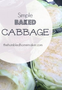 Simple Baked Cabbage The Humbled Homemaker