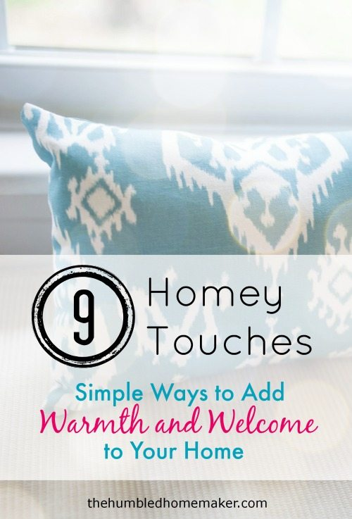 Simple Ways to Add Warmth and Welcome to Your Home - TheHumbledHomemaker.com