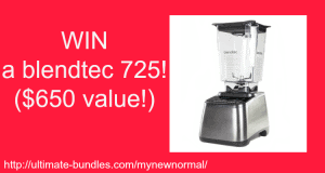 Share Your #MyNewNormal Story & Enter to Win a Blendtec!