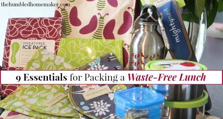 9 Essentials for Packing a Waste-Free Lunch - TheHumbledHomemaker.com