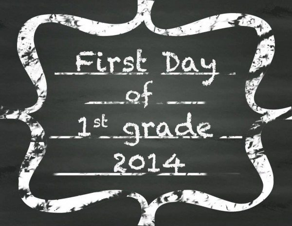First Day of 1st Grade #printable