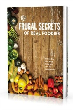 Frugal Secrets of Real Foodies