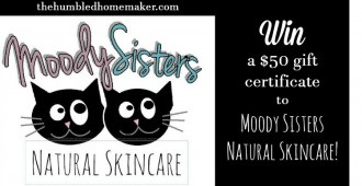 Win a Gift Certificate to Moody Sisters Natural Skincare - TheHumbledHomemaker.com