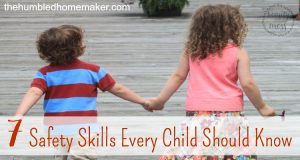 7 Safety Skills Every Child Should Know