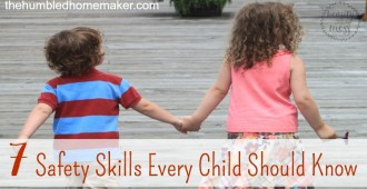 7 Safety Skills Every Child Should Know -- TheHumbledHomemaker.com