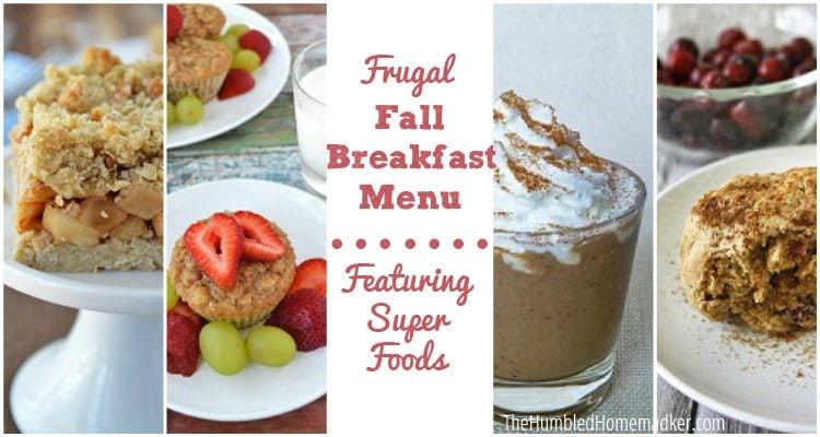 Frugal Fall Breakfast Menu with Super Foods - TheHumbledHomemaker.com