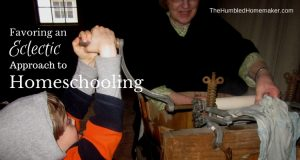 Favoring an Eclectic Approach to Homeschooling