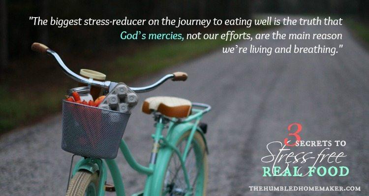 Stress-Free Real Food - TheHumbledHomemaker.com