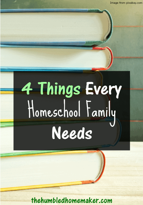 I've learned that these 4 things are must-haves for every homeschool family!