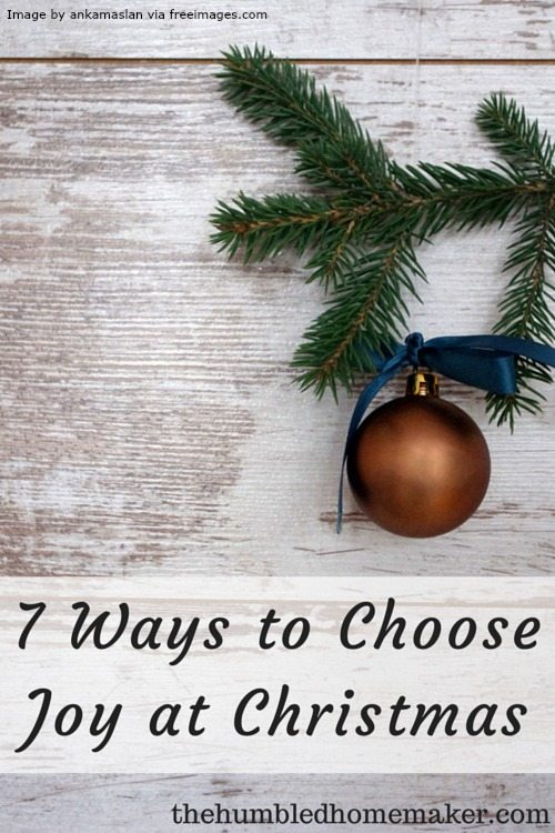 This post is so encouraging for those times when you don't feel like celebrating--even at Christmas! Here are 7 ways to choose JOY, despite your circumstances.